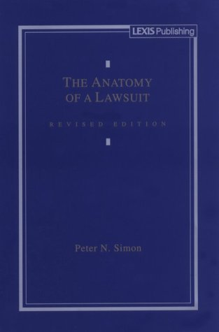 9781558343207: The Anatomy of a Lawsuit (Contemporary legal education series)