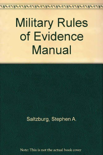 9781558346420: Military rules of evidence manual