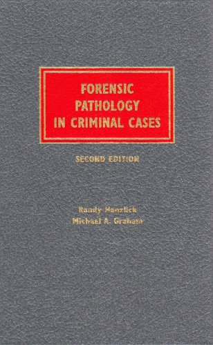 Forensic Pathology in Criminal Cases/With 1999 Companion