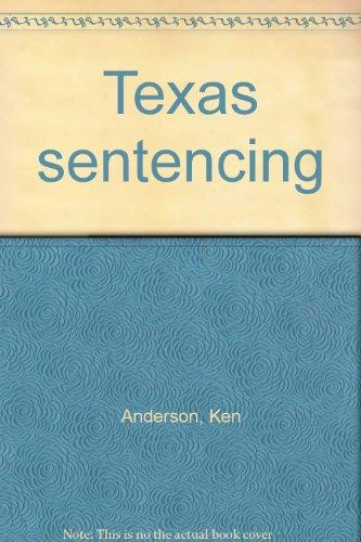 9781558348868: Texas sentencing