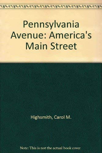 9781558350007: Pennsylvania Avenue: America's Main Street