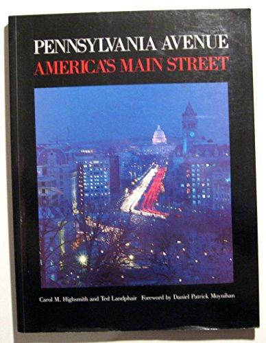 9781558350106: Pennsylvania Avenue: America's Main Street
