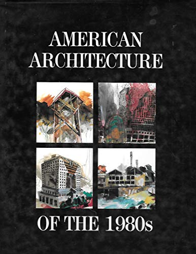 American Architecture of the 1980s: Canty, Donald