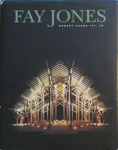 9781558350755: Fay Jones: The Architecture of E. Fay Jones, Faia