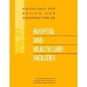 9781558351516: Guidelines for Design and Construction of Hospital and Health Care Facilities, 1996-97
