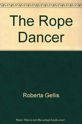 9781558360068: The Rope Dancer