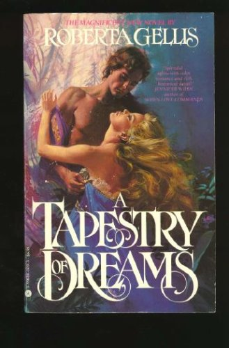 A Tapestry of Dreams (1558360093) by Roberta Gellis