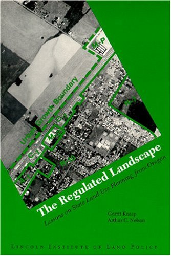 9781558441200: The Regulated Landscape: Lessons on State Land Use Planning from Oregon
