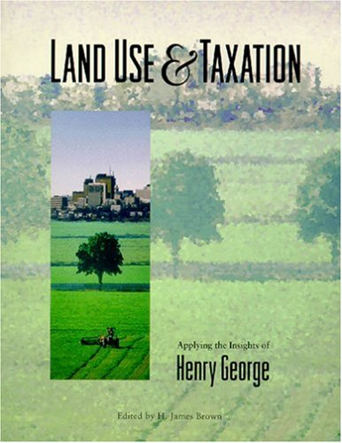 9781558441248: Land Use and Taxation: Applying the Insights of Henry George