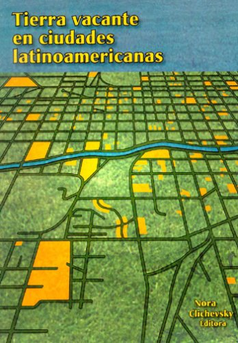 9781558441491: Tierra vacante en ciudades latinoamericanas (Policy Focus Reports) (Spanish Edition)