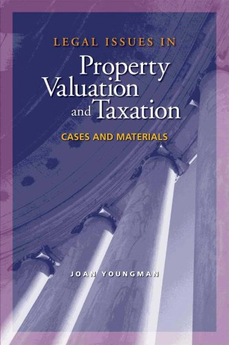 9781558441620: Legal Issues in Property Valuation and Taxation: Cases and Materials