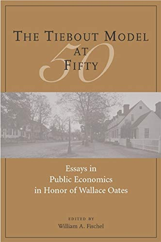 9781558441651: The Tiebout Model at Fifty: Essays in Public Economics in Honor of Wallace Oates