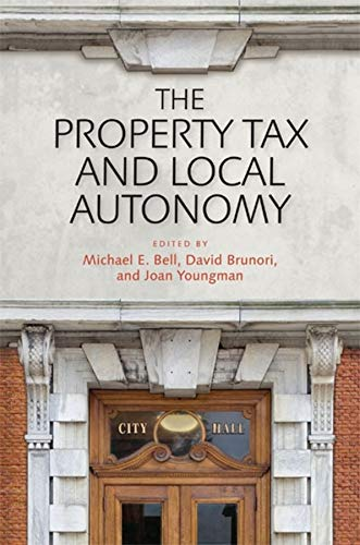 9781558442061: The Property Tax and Local Autonomy