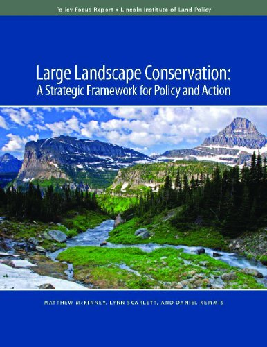 9781558442108: Large Landscape Conservation: A Strategic Framework for Policy and Action (Policy Focus Reports)