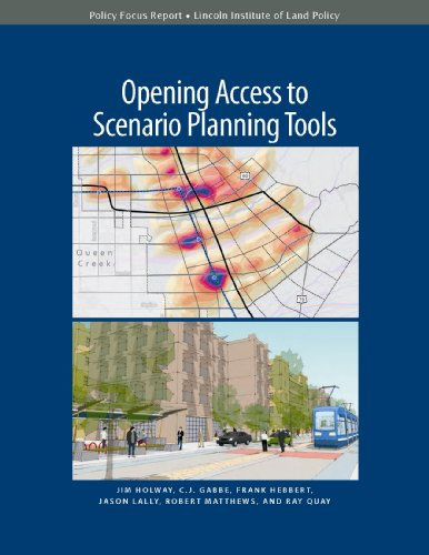 Opening Access to Scenario Planning Tools (Policy: Holway, Jim, Gabbe,