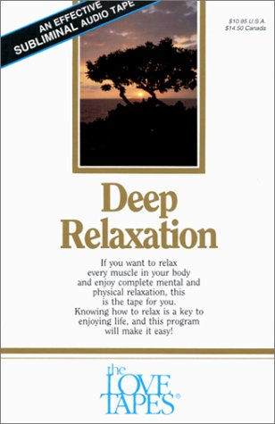 Deep Relaxation (Love Tapes): Griswold, Bob