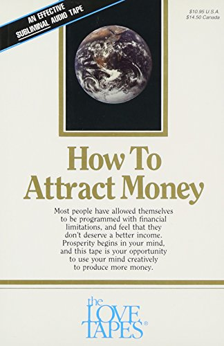 9781558480209: How to Attract Money (Love Tapes)