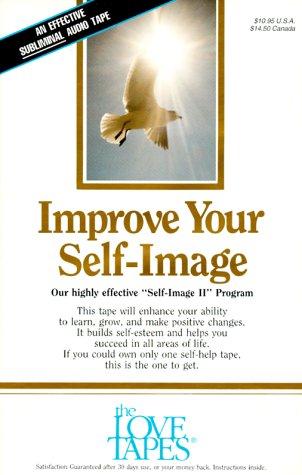 9781558480438: Improve Your Self Image (Love Tape/Audio Cassette)