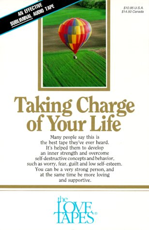 9781558480520: Taking Charge of Your Life (Love Tapes)