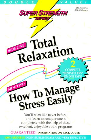 9781558483101: Super Strength Total Relaxation/How to Manage Stress Easily