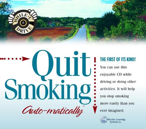 9781558487123: Quit Smoking...Auto-matically (While-u-drive!)