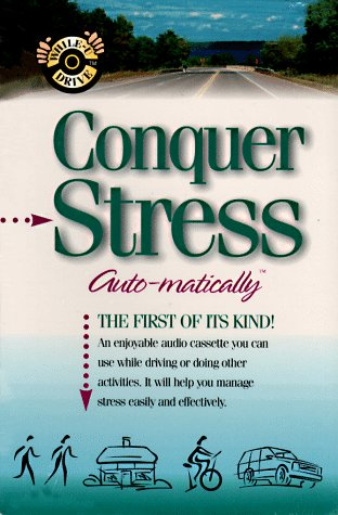 9781558489011: Conquer Stress... Auto-matically (While-U Drive)