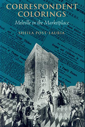 9781558490031: Correspondent Colorings: Melville in the Marketplace