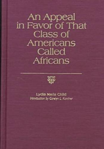 9781558490062: An Appeal in Favor of That Class of Americans Called Africans