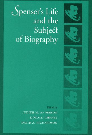 Spenser's Life and the Subject of Biography.: ANDERSON, Judith H., et al (editors).