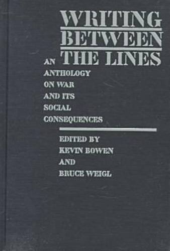 9781558490536: Writing between the Lines: An Anthology on War and Its Social Consequences