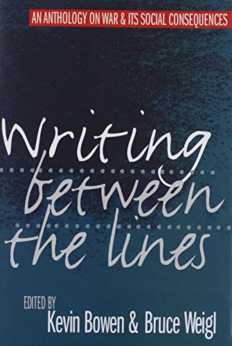 9781558490543: Writing between the Lines: An Anthology on War and Its Social Consequences
