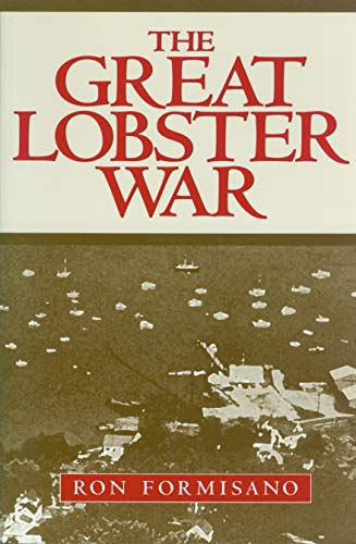 The Great Lobster War: Ron Formisano