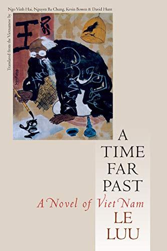 9781558490857: A Time Far Past: A Novel of Viet Nam (Vietnamese Literature)