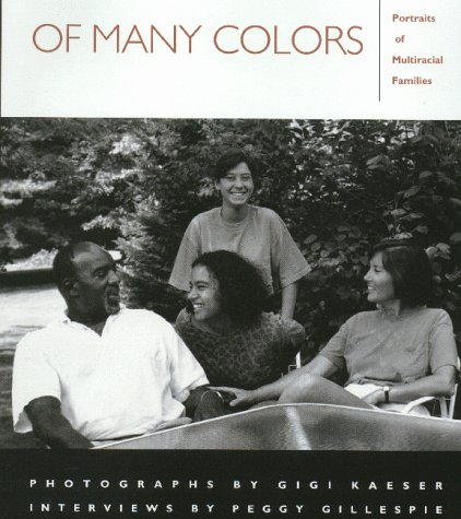 9781558491007: Of Many Colors: Portraits of Multiracial Families
