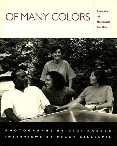 9781558491014: Of Many Colors: Portraits of Multiracial Families