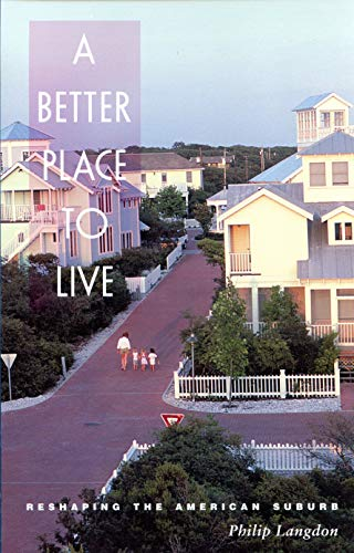 9781558491069: A Better Place to Live: Reshaping the American Suburb