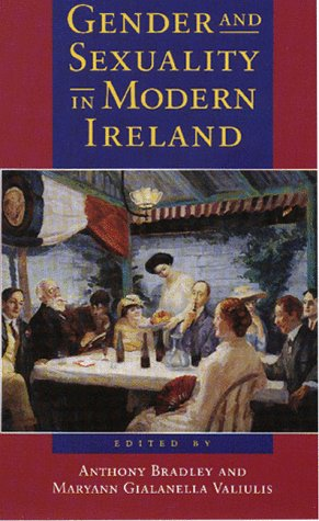 9781558491311: Gender and Sexuality in Modern Ireland