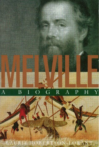 9781558491458: Melville: A Biography