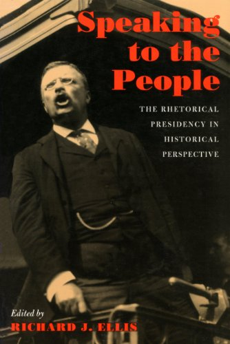 9781558491595: Speaking to the People: The Rhetorical Presidency in Historical Perspective (Political Development of the American Nation: Studies in Politics and History)