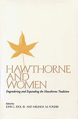 9781558491786: Hawthorne and Women: Engendering and Expanding the Hawthorne Tradition