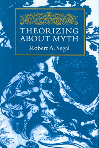 9781558491915: Theorizing about Myth