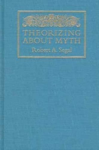 9781558491946: Theorizing about Myth