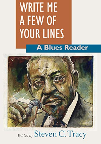 9781558492066: Write Me a Few of Your Lines: A Blues Reader