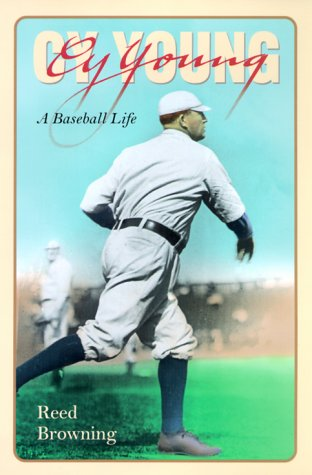9781558492622: Cy Young: A Baseball Life