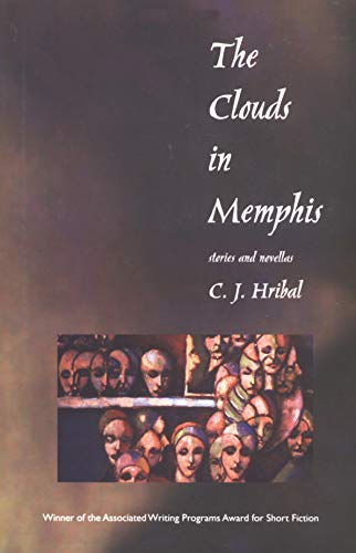 9781558492660: The Clouds in Memphis: Stories and Novellas (Grace Paley Prize in Short Fiction)