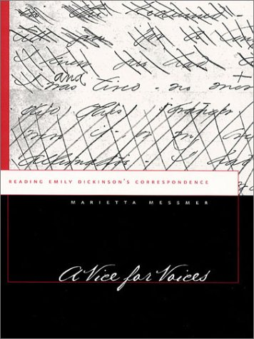 9781558493063: A Vice for Voices: Reading Emily Dickinson's Correspondence