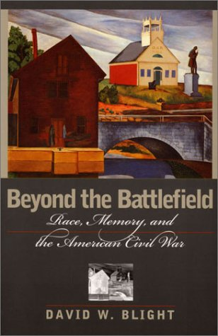 9781558493445: Beyond the Battlefield: Race, Memory, and the American Civil War