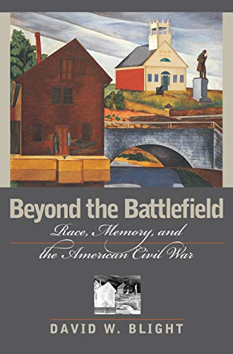 9781558493612: Beyond the Battlefield: Race, Memory, and the American Civil War