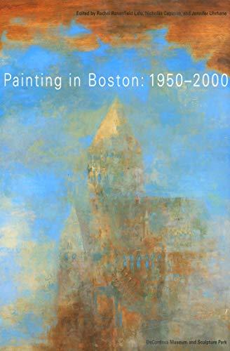 9781558493643: Painting in Boston: 1950-2000