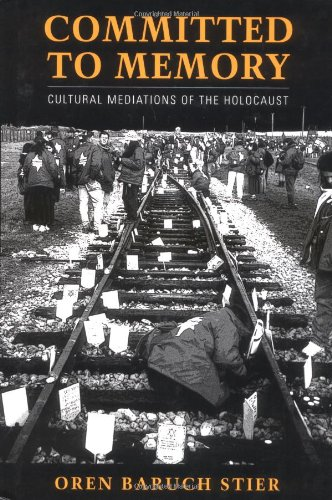 9781558494084: Committed to Memory: Cultural Meditations of the Holocaust